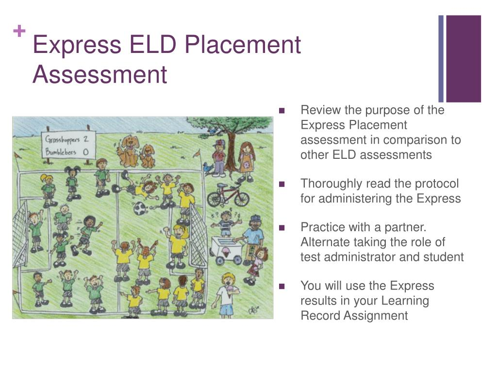 Express ELD Placement Assessment