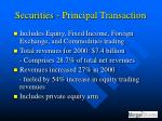 securities principal transaction