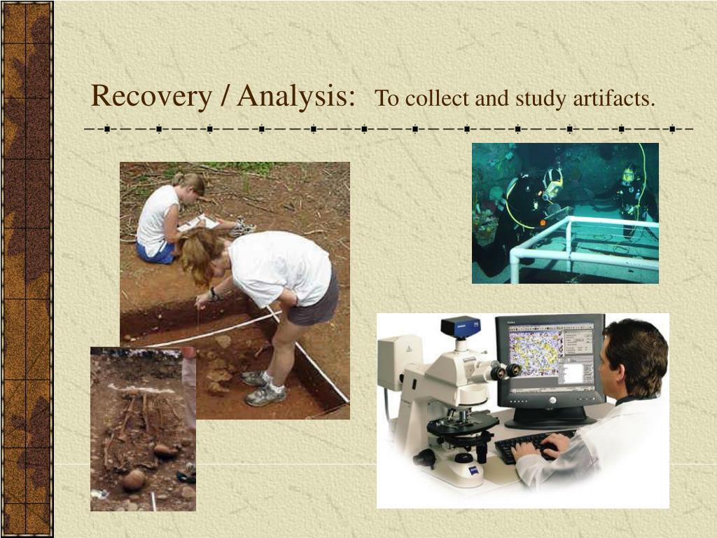 Recovery / Analysis: