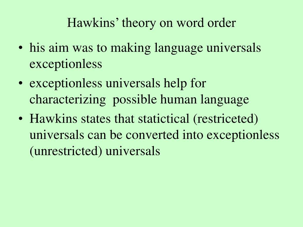 Hawkins' theory on word order
