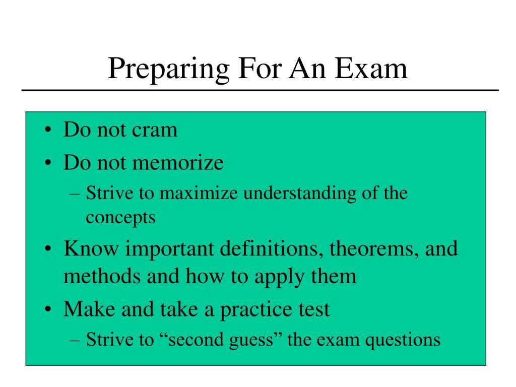 Preparing For An Exam