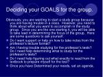 deciding your goals for the group