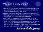 why form a study group