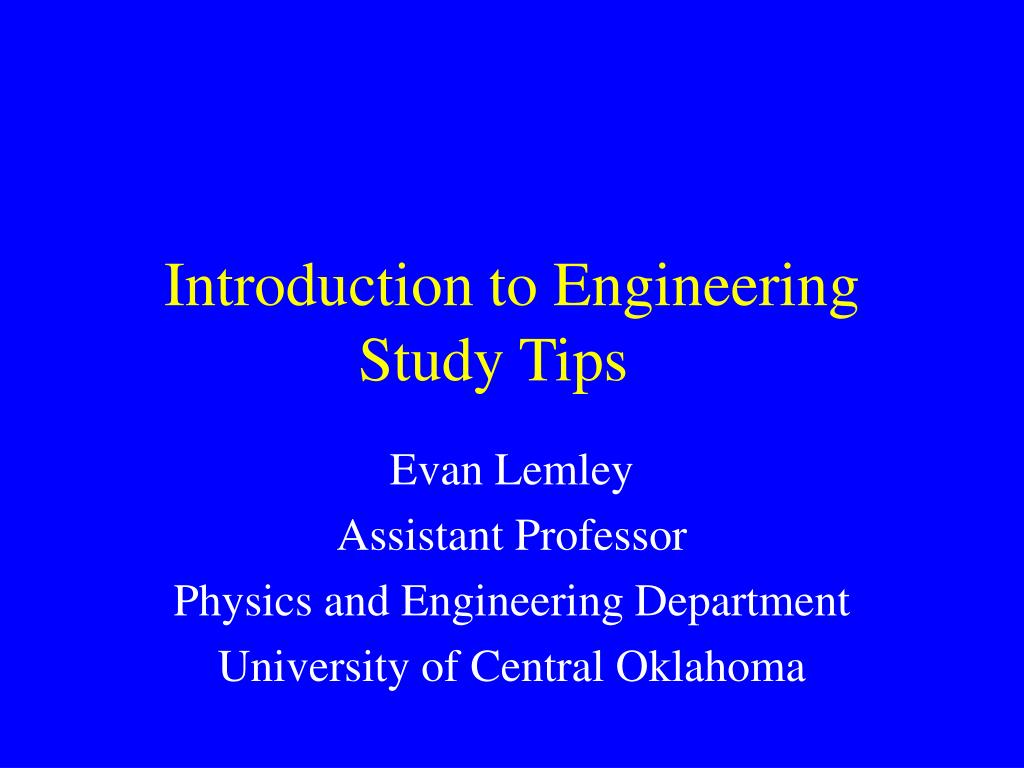 introduction to engineering study tips l.