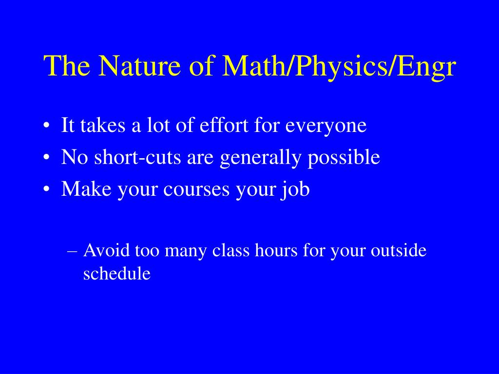 The Nature of Math/Physics/Engr