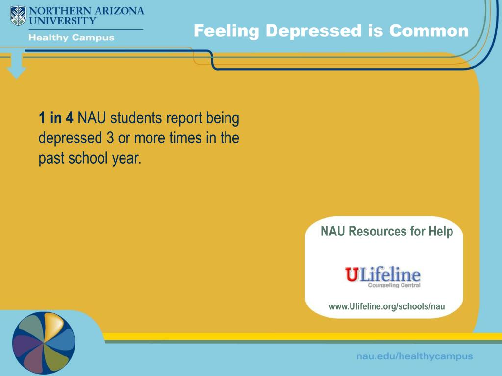 Feeling Depressed is Common