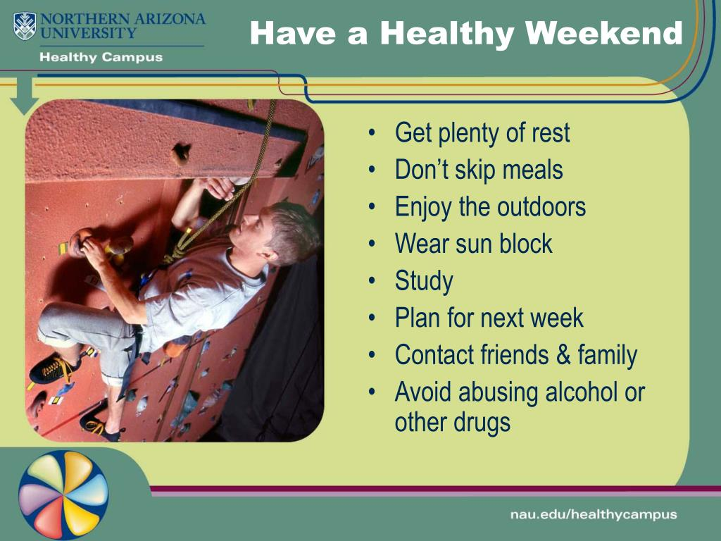 Have a Healthy Weekend
