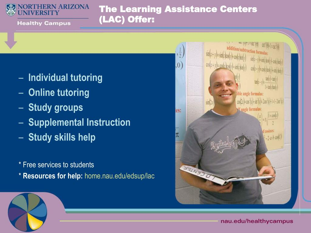 The Learning Assistance Centers (LAC) Offer: