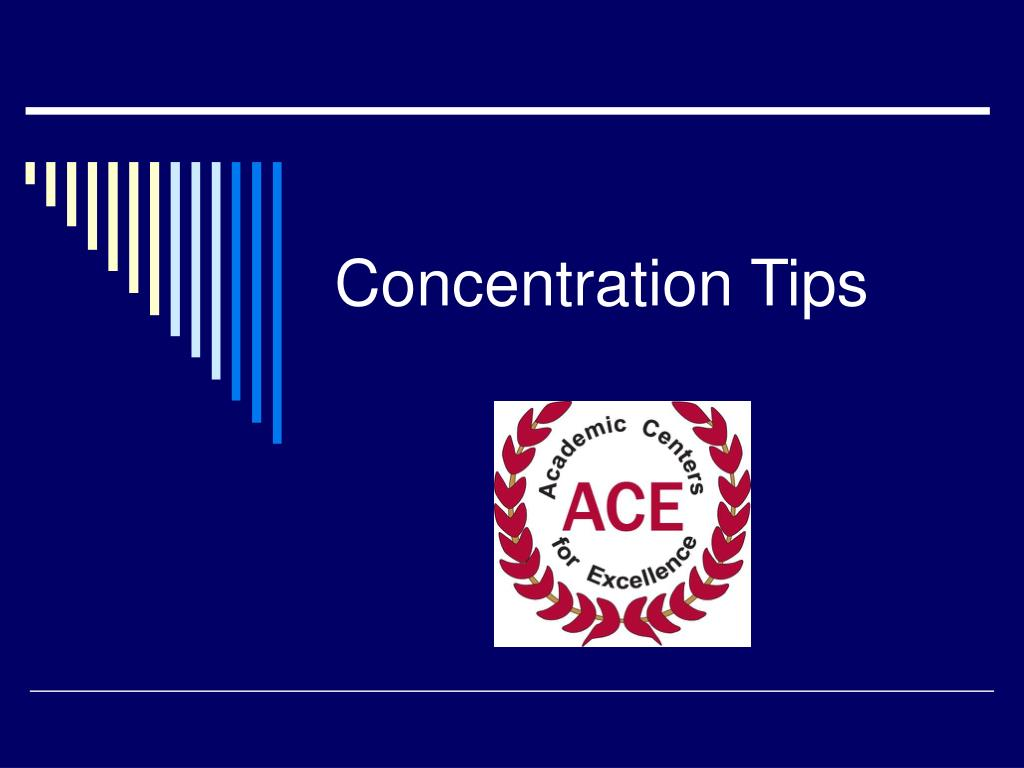 concentration tips l.