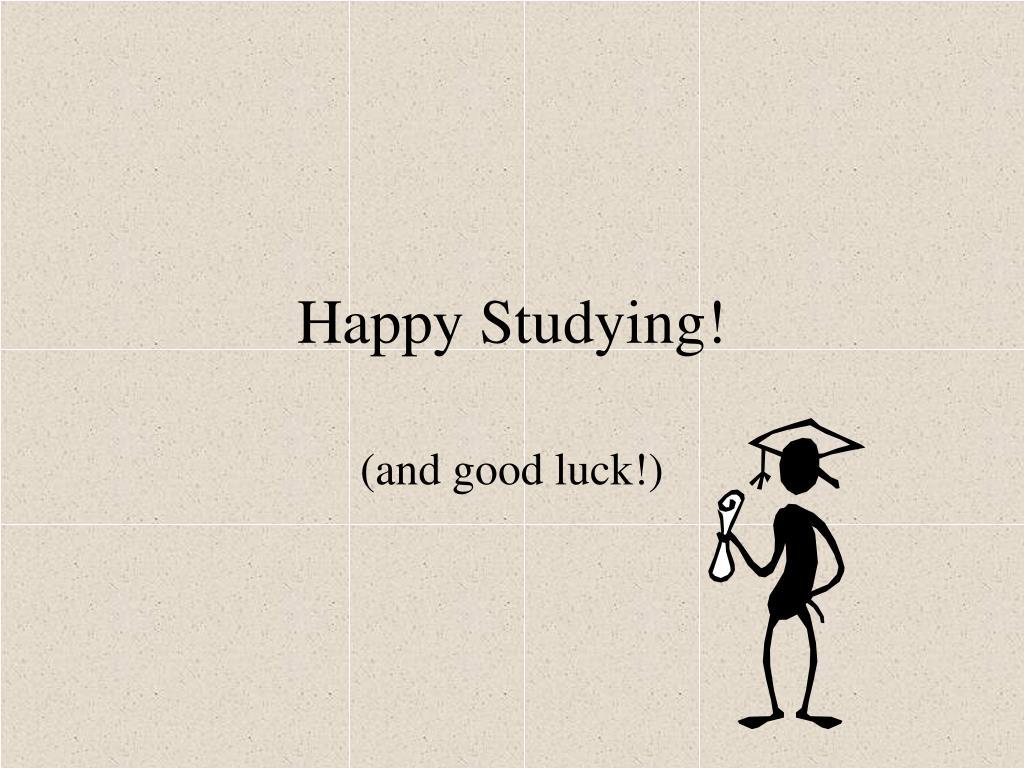 Happy Studying!