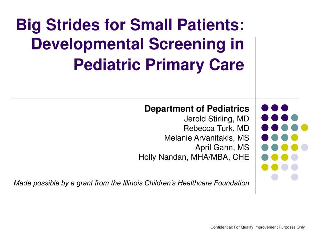 big strides for small patients developmental screening in pediatric primary care l.