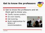 get to know the professors