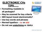 electronic cvs tips