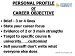 personal profile or career objective