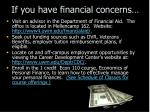 if you have financial concerns