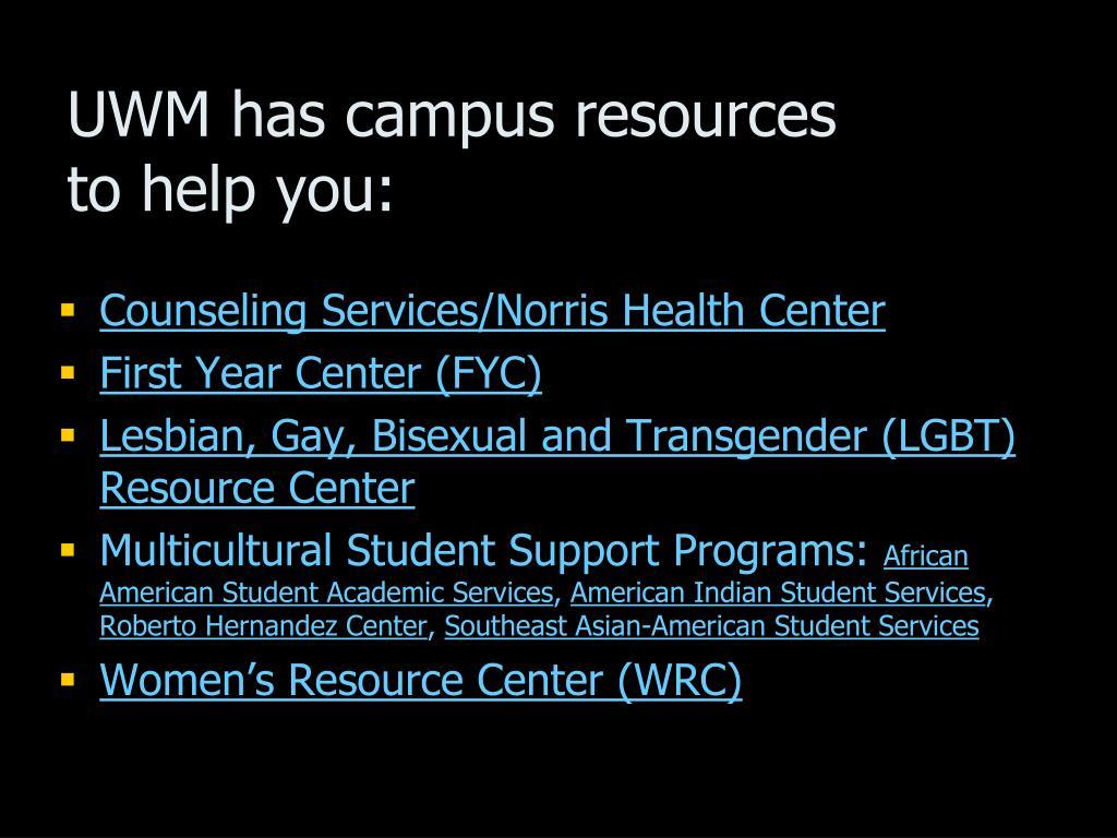 UWM has campus resources