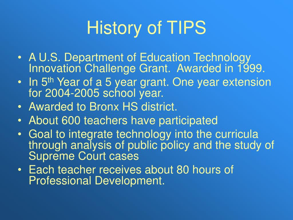 History of TIPS