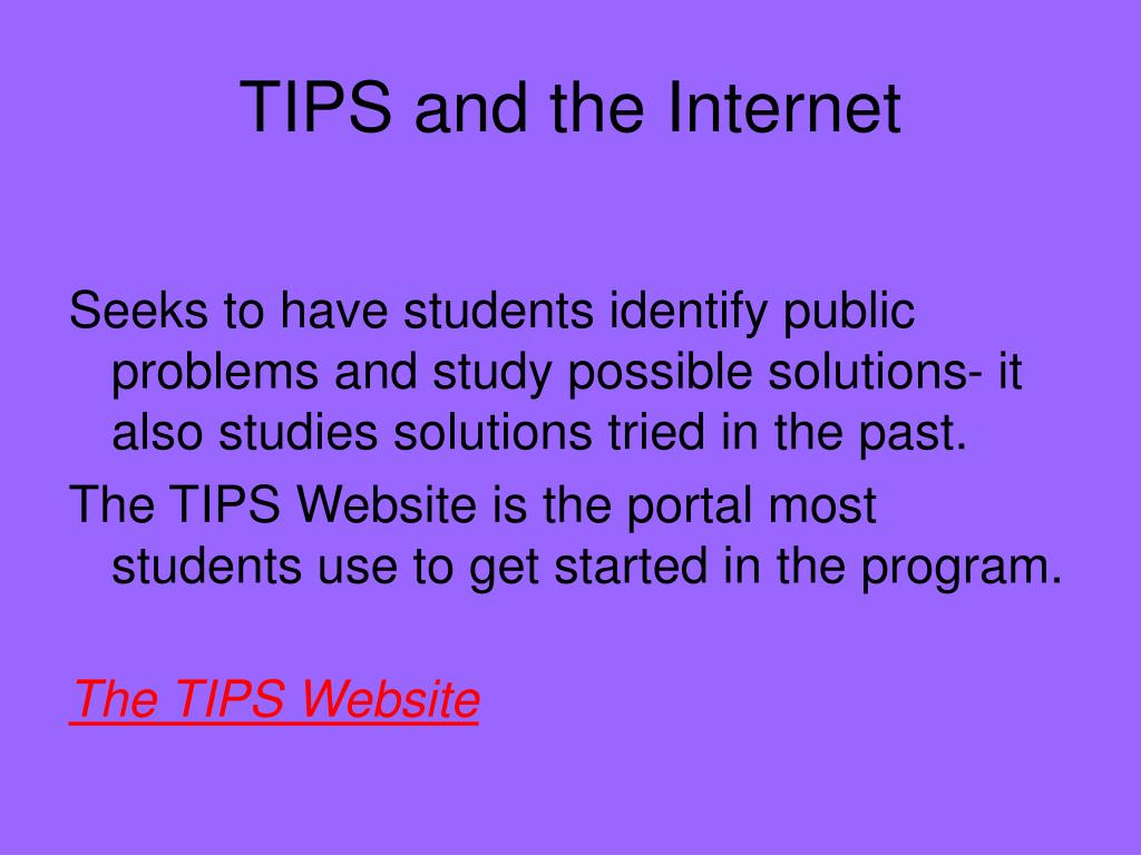 TIPS and the Internet