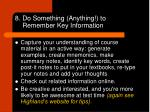 8 do something anything to remember key information