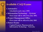 available caq exams