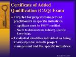 certificate of added qualification caq exam