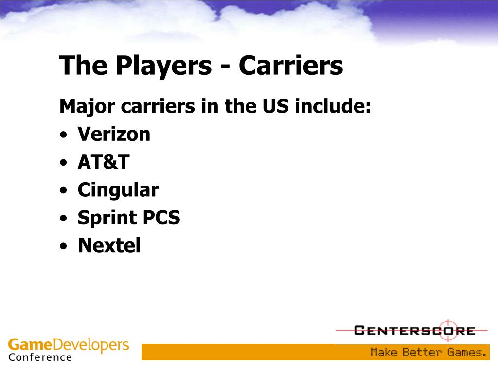 The Players - Carriers