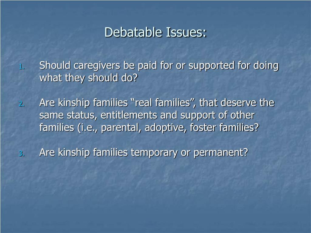 Debatable Issues: