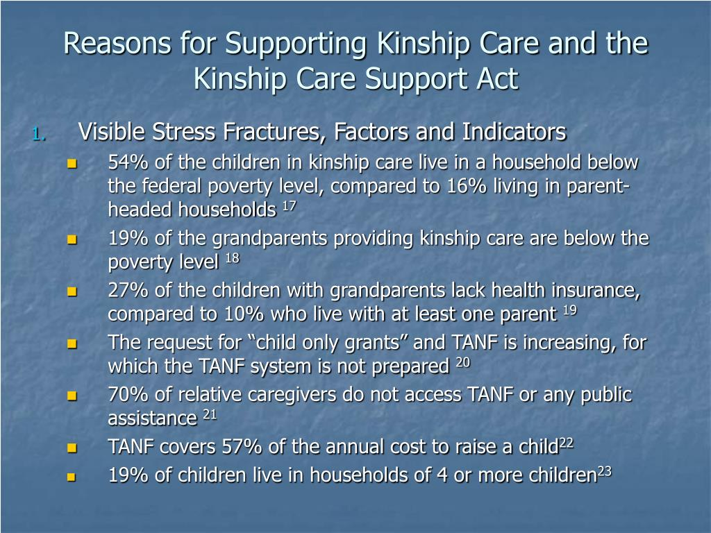 Reasons for Supporting Kinship Care and the Kinship Care Support Act