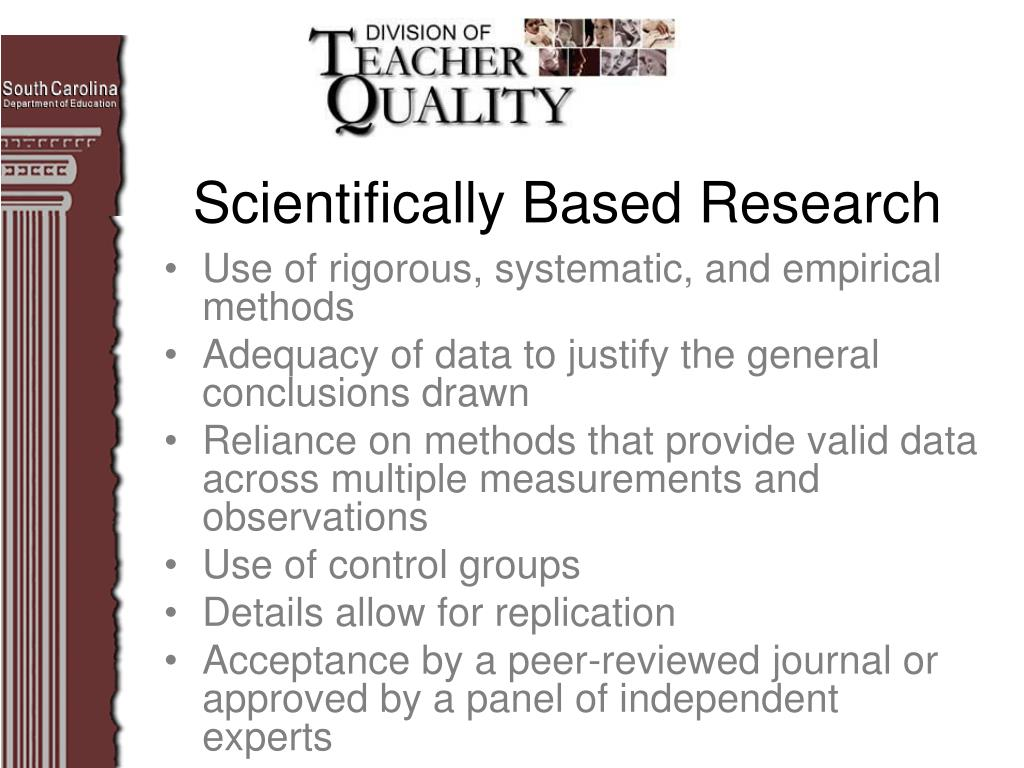 Use of rigorous, systematic, and empirical methods