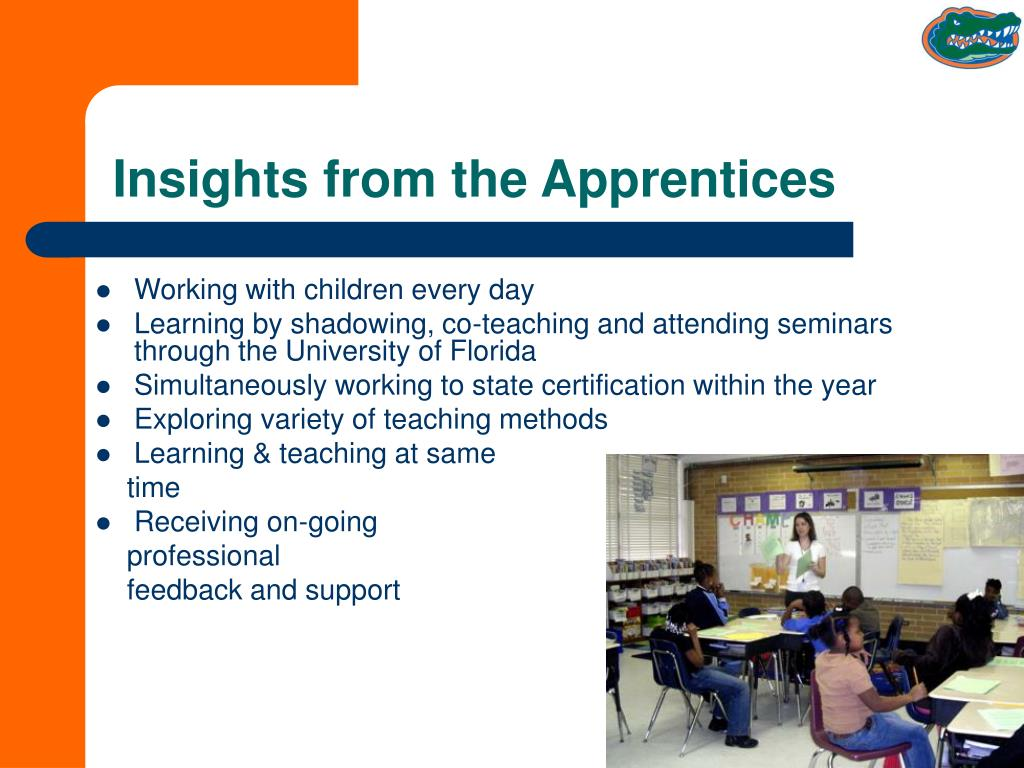 Insights from the Apprentices