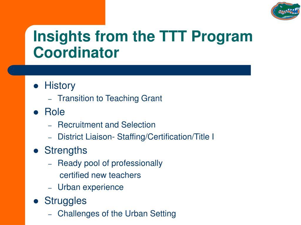 Insights from the TTT Program Coordinator