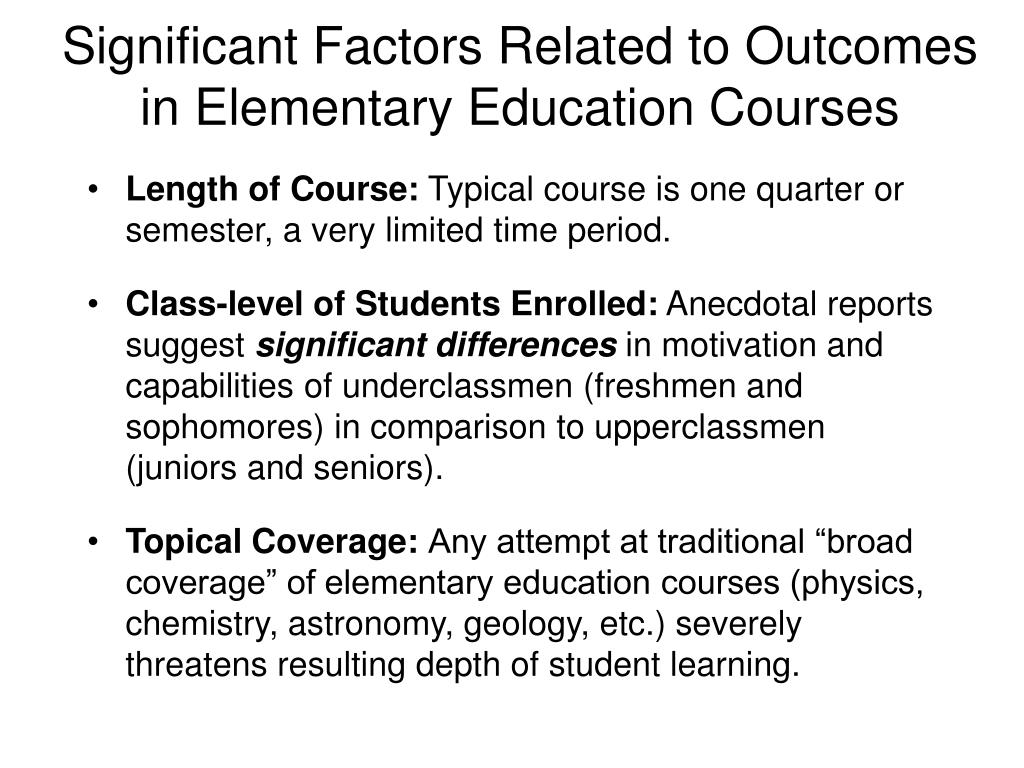 Significant Factors Related to Outcomes in Elementary Education Courses