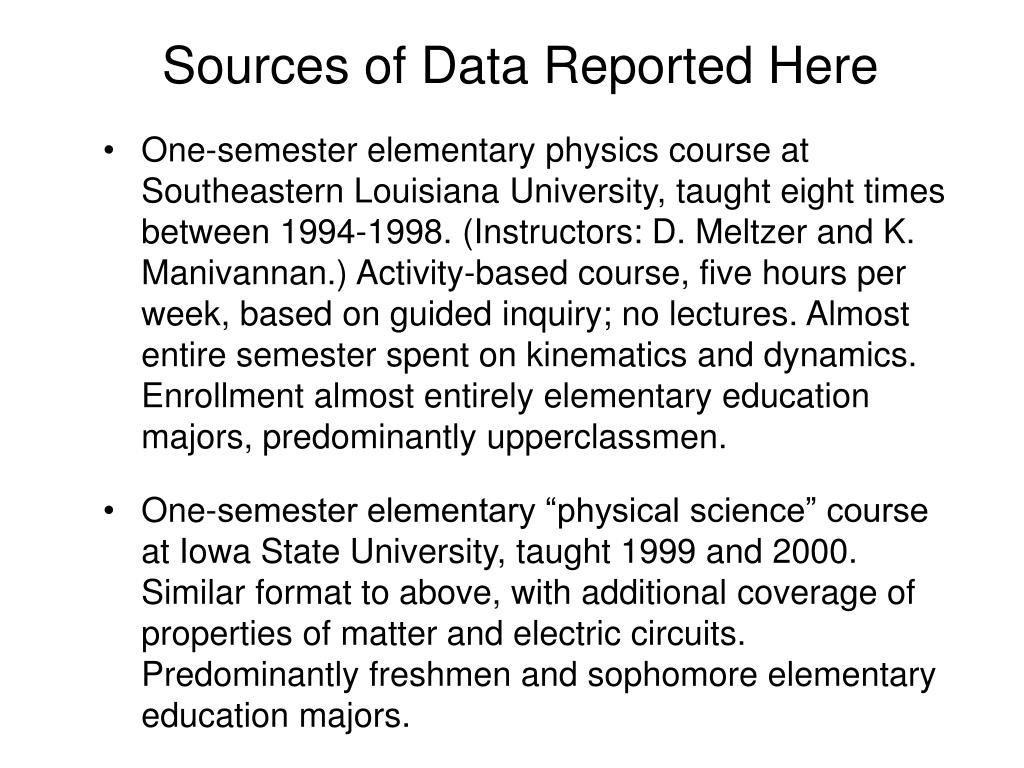 Sources of Data Reported Here