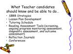 what teacher candidates should know and be able to do