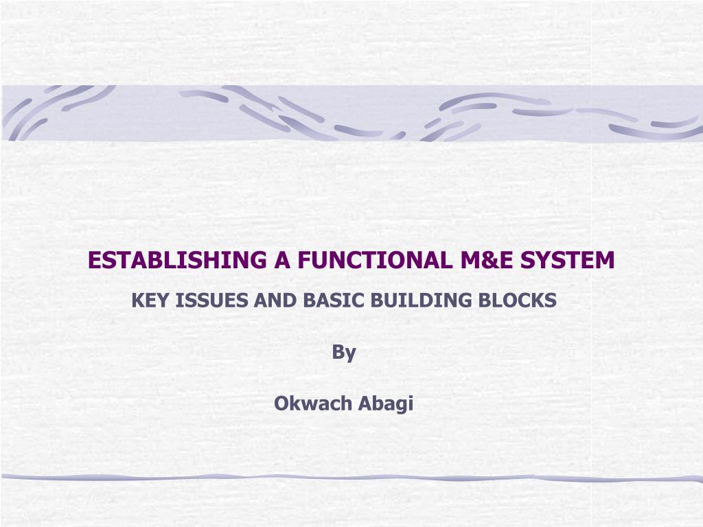 establishing a functional m e system l.
