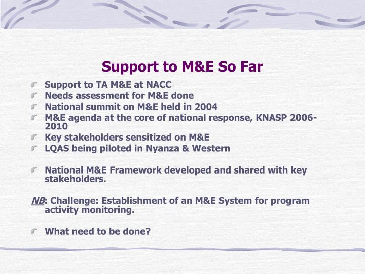 Support to m e so far