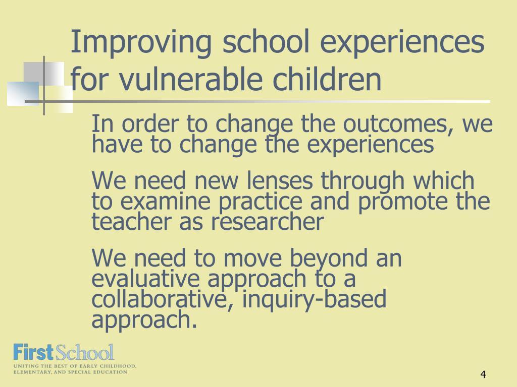 Improving school experiences for vulnerable children