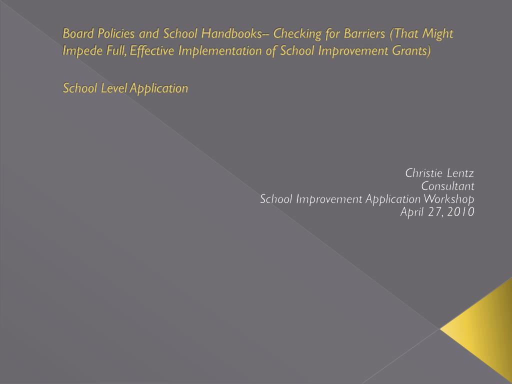 christie lentz consultant school improvement application workshop april 27 2010 l.