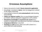 erroneous assumptions