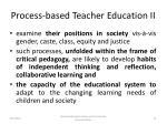 process based teacher education ii
