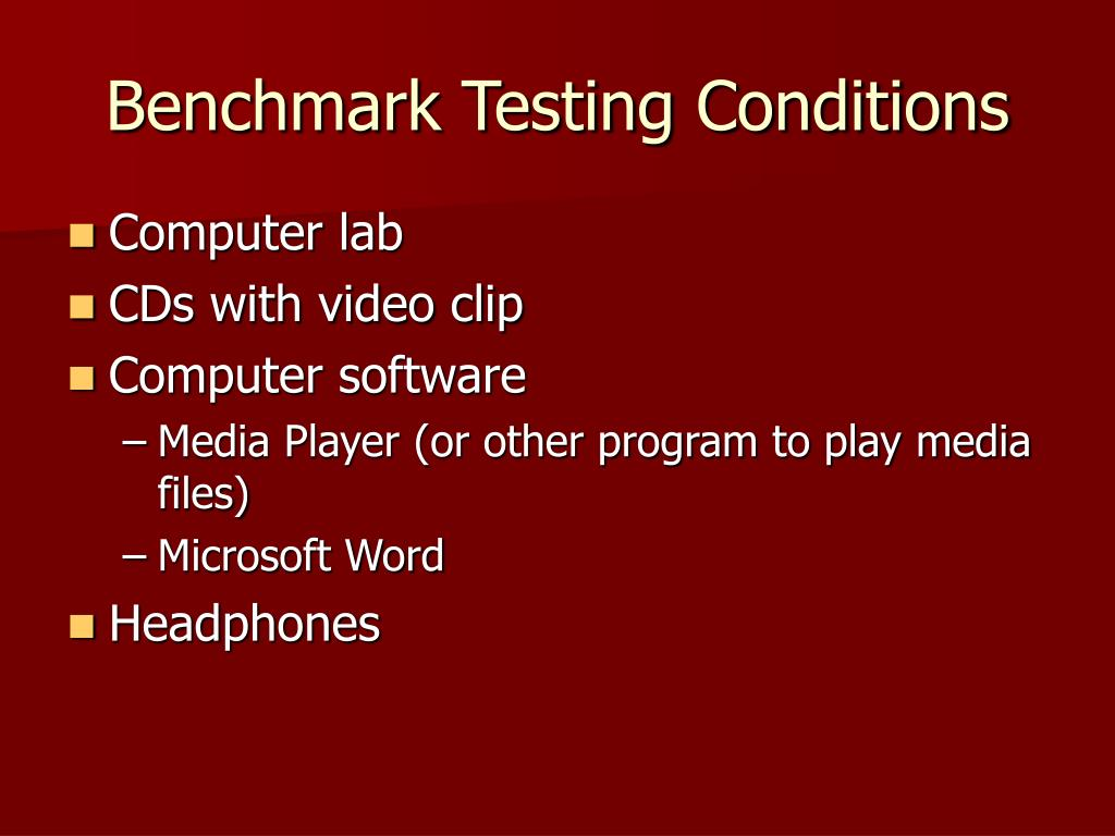 Benchmark Testing Conditions