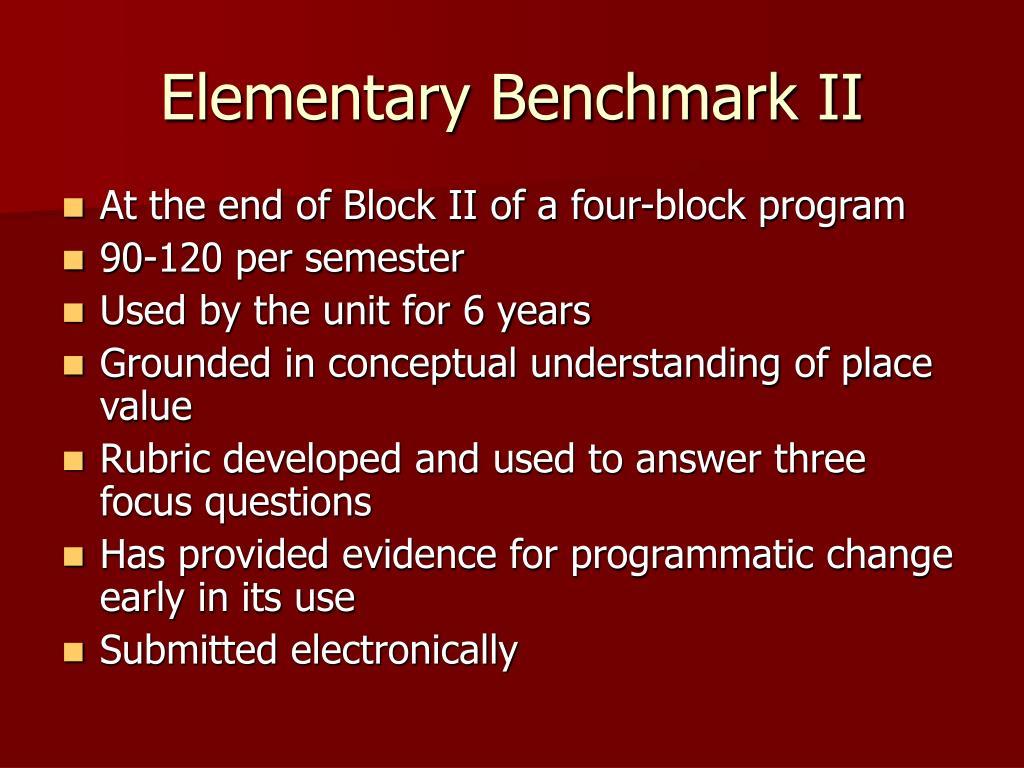 Elementary Benchmark II