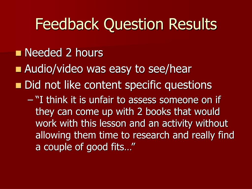 Feedback Question Results