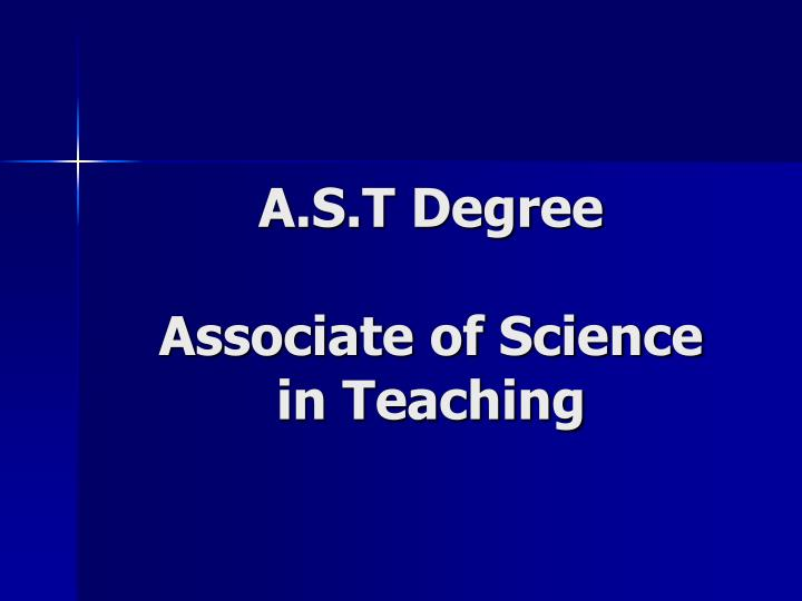 A s t degree associate of science in teaching