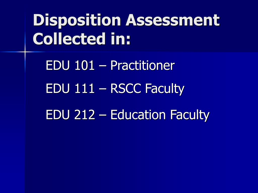 Disposition Assessment