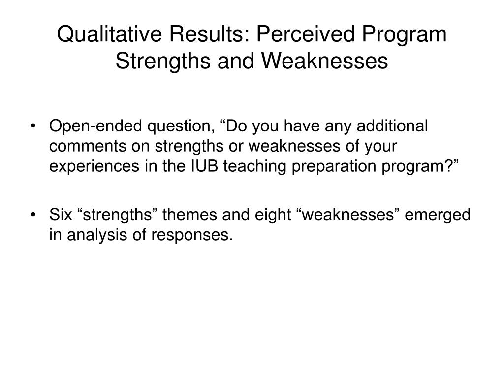 Qualitative Results: Perceived Program Strengths and Weaknesses
