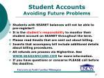 student accounts avoiding future problems