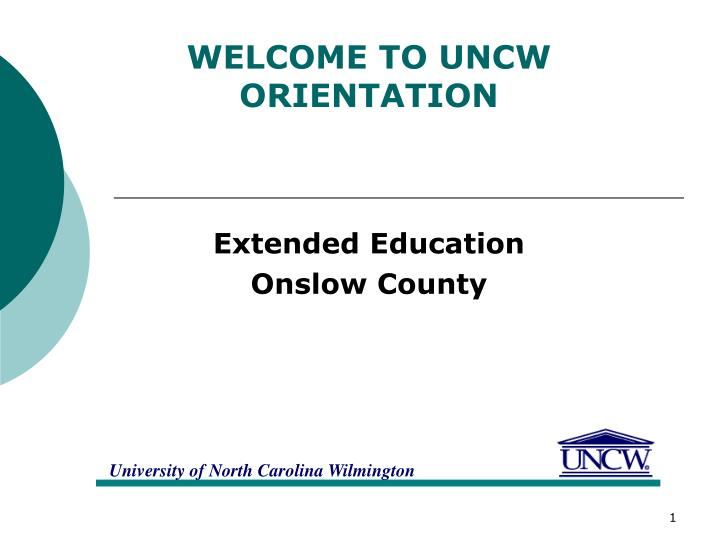 Welcome to uncw orientation