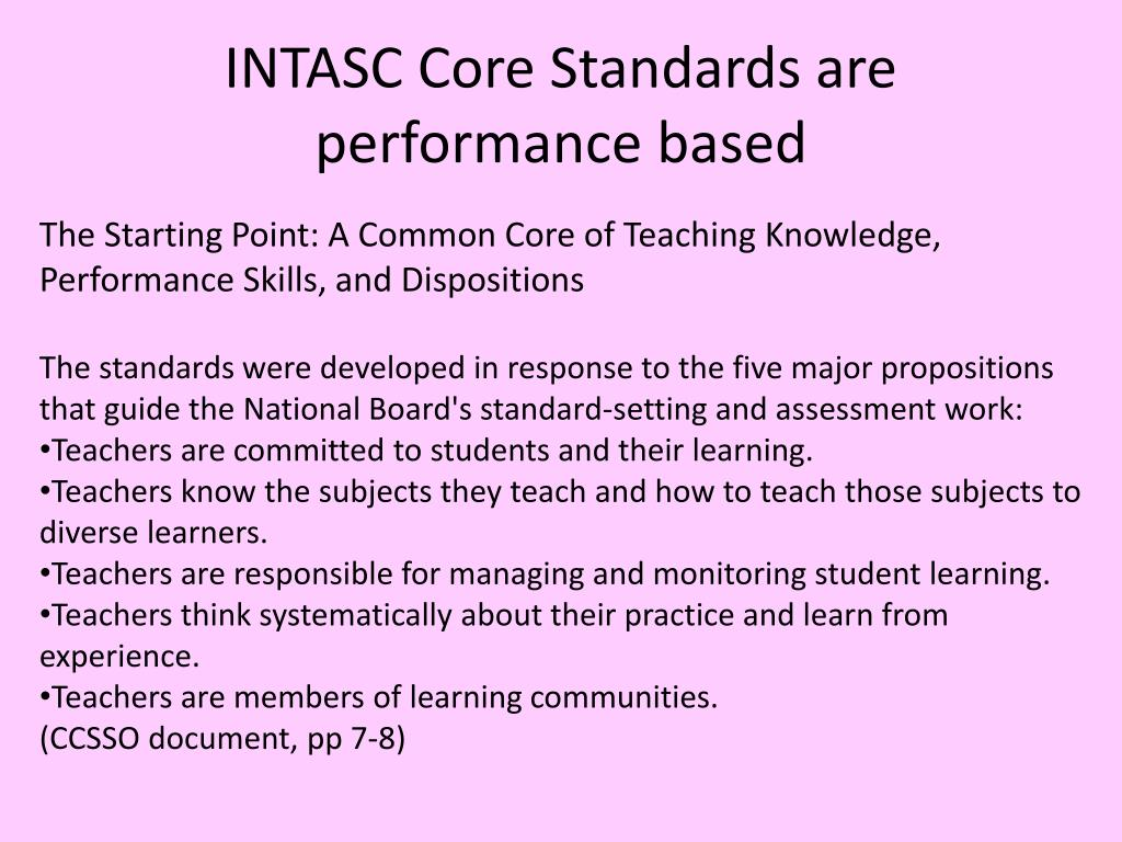 INTASC Core Standards are performance based