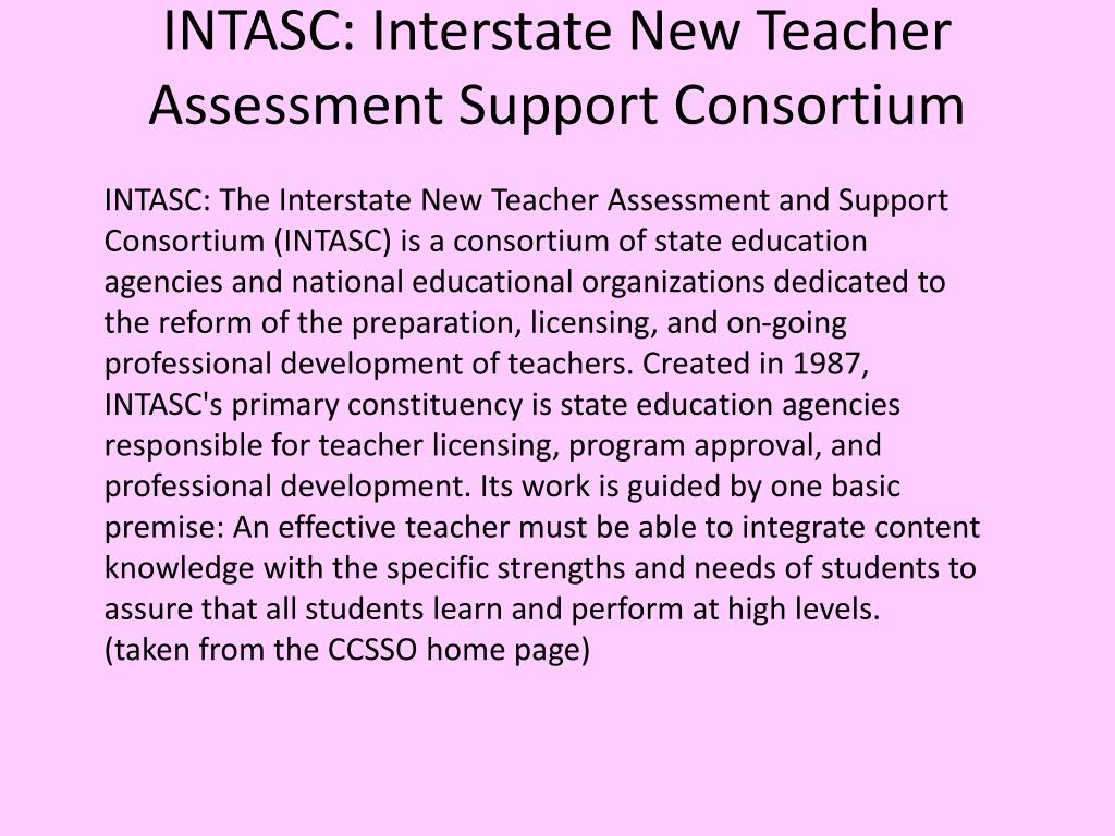 INTASC: Interstate New Teacher Assessment Support Consortium